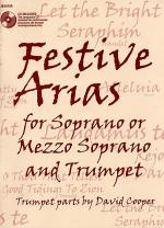 Festive Arias for Soprano or Mezzo Soprano and Trumpet Sheet Music