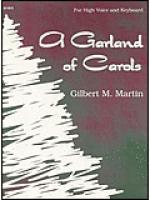A Garland of Carols - High Voice Sheet Music