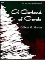A Garland of Carols - Low Voice Sheet Music