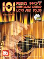101 Red Hot Bluegrass Guitar Licks and Solos Book/CD Set Sheet Music