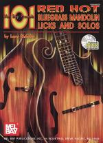 101 Red Hot Bluegrass Mandolin Licks and Solos Sheet Music