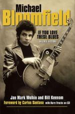 Jan Mark Wolkin/Bill Keenom: Michael Bloomfield - If You Love These Blues Sheet Music