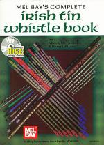 Complete Irish Tin Whistle Book/CD Set Sheet Music