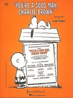 You're A Good Man, Charlie Brown (Vocal Score) Sheet Music