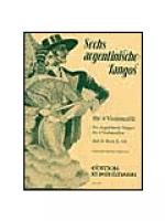 6 Argentinean Tangos in 2 volumes Vol.2 Sheet Music
