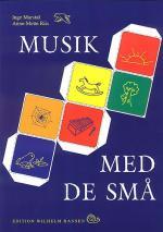 Inge Marstal & Anne-mette Riis: Musik Med De Små Sheet Music
