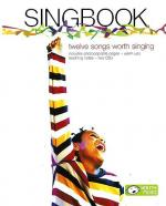 Singbook - Twelve Songs Worth Singing (Book/2CDs) Sheet Music