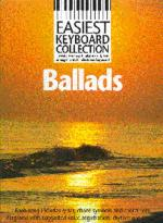 Easiest Keyboard Collection: Ballads Sheet Music