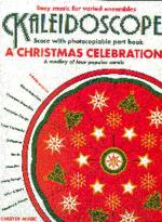 Kaleidoscope: A Christmas Celebration Sheet Music
