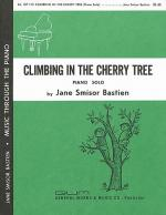 Jane Bastien: Climbing In The Cherry Tree Sheet Music