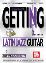 Getting Into Latin Jazz Guitar Book/CD Set Sheet Music
