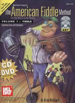 The American Fiddle Method, Volume 1 - Fiddle Book/CD/DVD Set Sheet Music