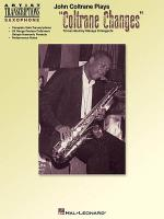 John Coltrane Plays Coltrane Changes - Saxophone Sheet Music
