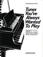 Tunes You've Always Wanted to Play Sheet Music