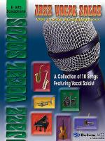 Jazz Vocal Solos With Combo Accompaniment E-flat Alto Sax Sheet Music