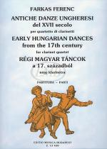 Early Hungarian Dances from the 17th Century for Four Clarinets Sheet Music