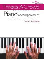 Three's a Crowd - Book 2 (Easy Intermediate) Sheet Music