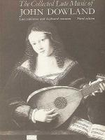 The Collected Lute Music of John Dowland Sheet Music