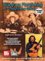 Bluegrass Flatpicking & Crosspicking Guitar Book/3-CD Set Sheet Music