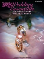 The Canadian Brass Wedding Essentials - Trombone Sheet Music