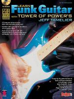 Learn Funk Guitar with Tower of Power's Jeff Tamelier Sheet Music