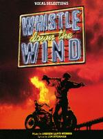 Whistle Down The Wind - Vocal Selections Sheet Music