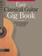 Easy Classical Guitar Gig Book Sheet Music