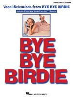 Vocal Selections from Bye Bye Birdie Sheet Music
