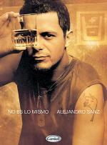 Alejandro Sanz -- No Es lo Mismo Sheet Music