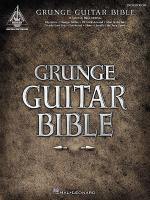 Grunge Guitar Bible - 2nd Edition Sheet Music