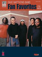 Dave Matthews Band - Fan Favorites for Bass Sheet Music