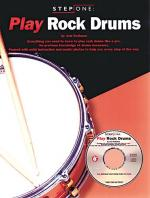 Step One: Play Rock Drums Sheet Music