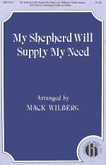 My Shepherd Will Supply My Need Sheet Music