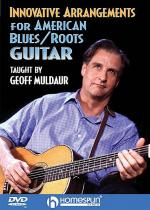 Innovative Arrangements for American Blues/Roots Guitar Sheet Music