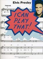 I Can Play That! Elvis Presley Sheet Music