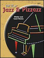 All That Jazz and Pizzazz - Book 1 Sheet Music