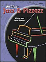 All That Jazz and Pizzazz - Book 3 Sheet Music
