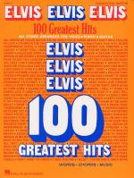 Elvis Elvis Elvis: 100 Greatest Hits Sheet Music