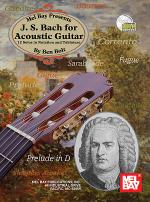 J. S. Bach for Acoustic Guitar Book/CD Set Sheet Music