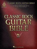 Classic Rock Guitar Bible Sheet Music