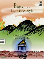 Praise ... Light Jazz Style Sheet Music