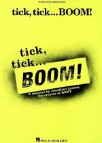 tick, tick ... BOOM! Sheet Music