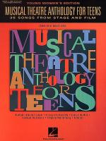 Musical Theatre Anthology for Teens - Young Women's (Book & CD) Sheet Music
