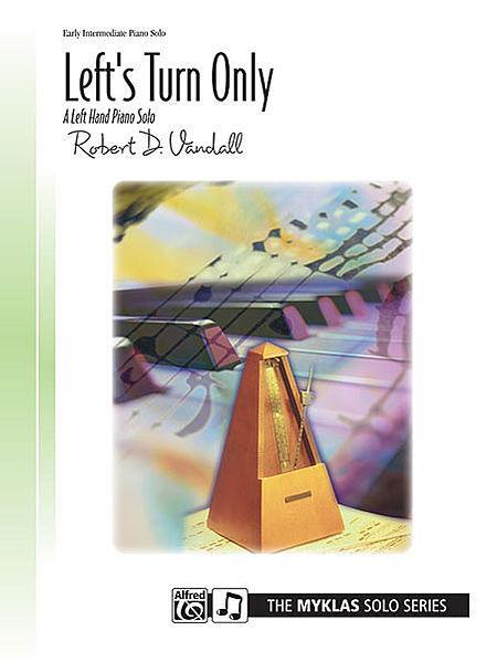 Left's Turn Only (for left hand alone) Sheet Music