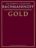 Rachmaninov Gold - The Essential Collection Sheet Music