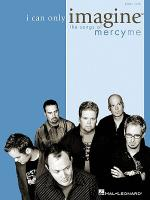 I Can Only Imagine - The Songs of MercyMe (Piano Solo) Sheet Music