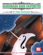 Bluegrass Bass Favorites Sheet Music
