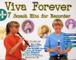 Viva Forever + 7 Smash Hits For Recorder Sheet Music
