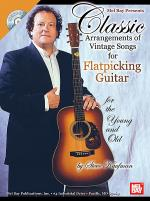 Classic Arrangements of Vintage Songs for Flatpicking Guitar Book/CD Set Sheet Music