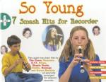 So Young + 7 Smash Hits For Recorder Sheet Music